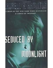 Seduced By Moonlight: A Novel