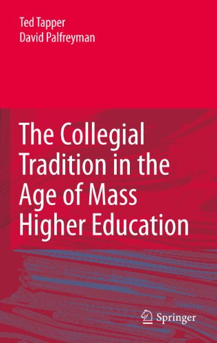 Download The Collegial Tradition in the Age of Mass Higher Education Pdf