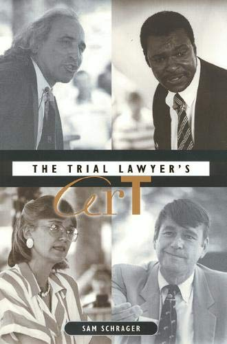 The Trial Lawyer's Art (Best Trial Lawyers Of All Time)