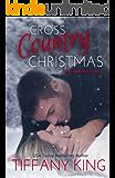Cross Country Christmas: A Woodfalls Girls Novella