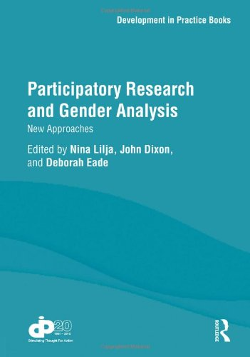 Participatory Research and Gender Analysis: New Approaches (Development in Practice Books)