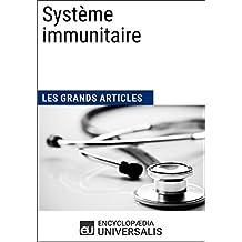Système immunitaire: Géographie, économie, histoire et politique (French Edition)