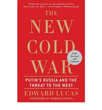 Download [ { THE NEW COLD WAR: PUTIN'S RUSSIA AND THE THREAT TO THE WEST (REVISED, UPDATED) - GREENLIGHT } ] by Lucas, Edward (AUTHOR) May-01-2009 [ Paperback ] ebook
