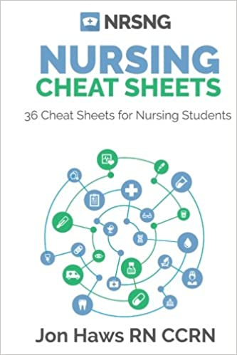 36 Nursing Cheat Sheets For Students 9781508558880