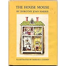 The House Mouse by Dorothy Joan Harris (1979-04-06)