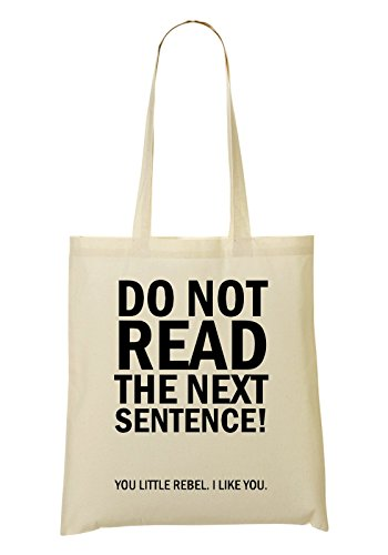 Do Not Read The Next Sentence You Little Rebel I Like You Bolso De Mano Bolsa De La Compra