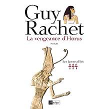 La vengeance d'Horus (Roman français) (French Edition)