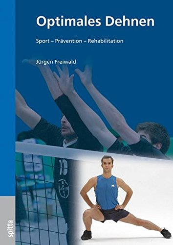 Optimales Dehnen: Sport – Prävention – Rehabilitation