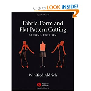 Fabric, Form and Flat Pattern Cutting Winifred Aldrich