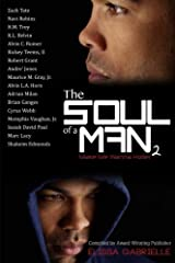 The Soul of a Man 2: Make Me Wanna Holler Paperback