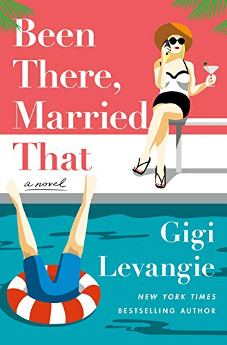 Been There, Married That: A Novel by [Levangie, Gigi]