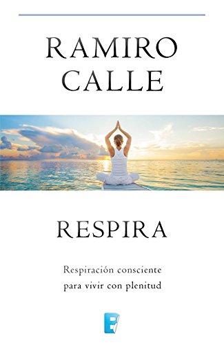 Respira (Spanish Edition)