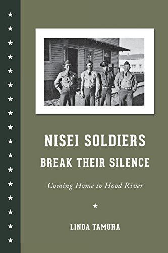 nisei-soldiers-break-their-silence-coming-home-to-hood-river-scott-and-laurie-oki-series-in-asian-am