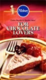 img - for Pillsbury: For Chocolate Lovers: Rich, Rare and Glorious book / textbook / text book