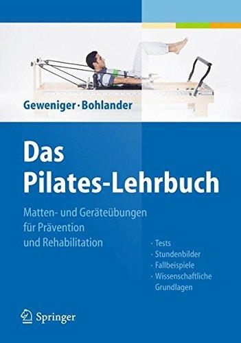 das-pilates-lehrbuch-matten-und-gertebungen-fr-prvention-und-rehabilitation