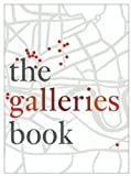 The Galleries Book, Norman Rosenthal and M. Wigram, 1903973163