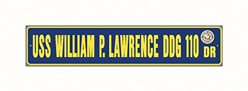 (USS WILLIAM P LAWRENCE DDG 110 Street Sign Aluminum Navy Blue/Yellow 6