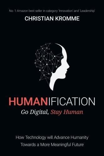 Humanification: Go Digital, Stay Human
