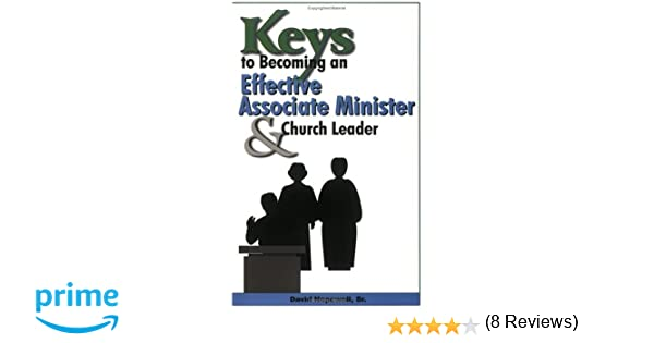 Amazon keys to becoming an effective associate minister amazon keys to becoming an effective associate minister church leader 9781891773594 david hopewell sr books fandeluxe Gallery