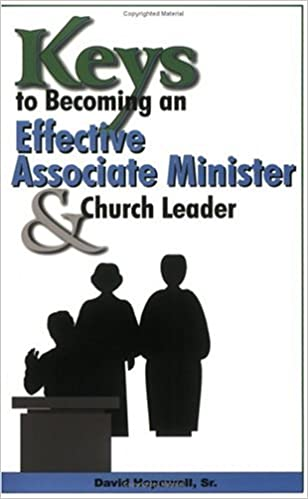 Amazon keys to becoming an effective associate minister amazon keys to becoming an effective associate minister church leader 9781891773594 david hopewell sr books fandeluxe Choice Image