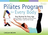The Pilates Program for Every Body, Carola Brown and Reader's Digest Editors, 0762104511