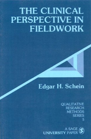 The Clinical Perspective in Fieldwork (Qualitative Research Methods, Series 5)