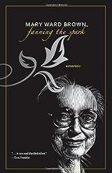 Fanning the Spark: A Memoir
