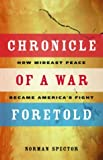 Chronicle of a War Foretold, Norman Spector, 1550549758