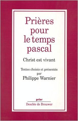 Livres Prières pour le temps pascal pdf