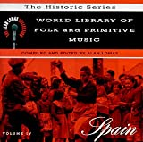 World Library Of Folk & Primitive Music, Vol. 4: Spain