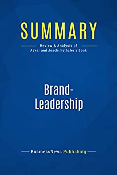 Summary: Brand-Leadership: Review and Analysis of Aaker