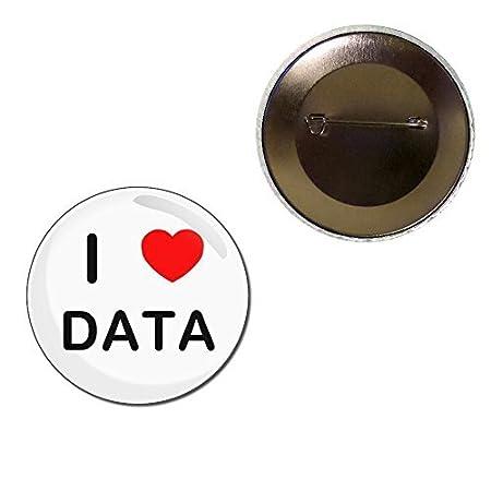 I love Data – Button Badge 410GHDIJqPL