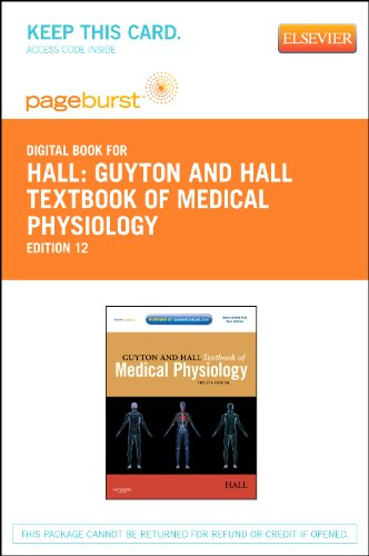 Guyton and Hall Textbook of Medical Physiology - Elsevier eBook on VitalSource (Retail Access Card), 12e (Guyton Physiology)