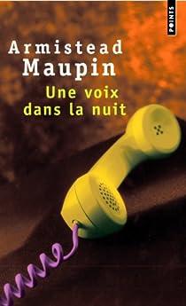 Une voix dans la nuit par Maupin