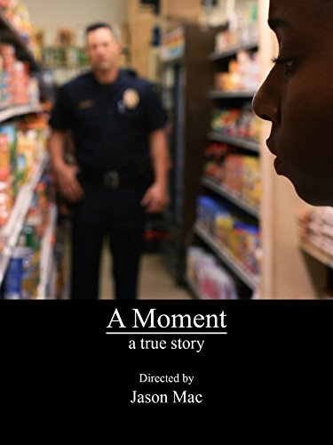 A Moment A True Story