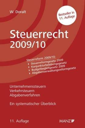 Steuerrecht 2009 10  Ein Systematischer Überblick. Stand 1. 9. 2009.