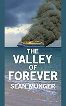 The Valley of Forever by [Munger, Sean]
