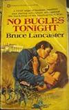 No Bugles Tonight, Bruce Lancaster, 0523400748