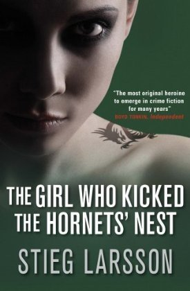 Read Online The Girl Who Kicked the Hornets' Nest (Millennium Trilogy, 3) PDF