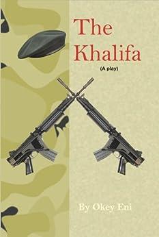 THE KHALIFA by [Eni, Okey]