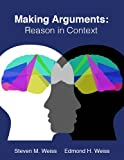 img - for Making Arguments: Reason in Context book / textbook / text book