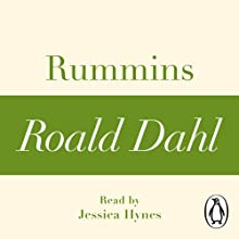 Rummins (A Roald Dahl Short Story) Audiobook by Roald Dahl Narrated by Jessica Hynes
