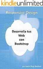 Responsive Design. Desarrolla tus Web con Bootstrap