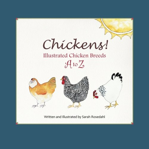 Chickens! Illustrated Chicken Breeds A to Z pdf epub