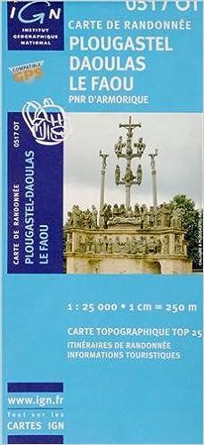 Version complète gratuite du téléchargement de bookworm 0517ot Plougaste-Daoulas/le Faou/Pnr d'Armorique PDF