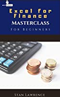 Excel For Finance – Masterclass: For Beginners Front Cover