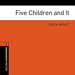Five Children and It (Adaptation) Hörbuch
