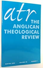 The Anglican Theological Review, Volume 90,…