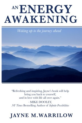 An Energy Awakening: How the Power of Energy Can Change Your Life