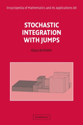 Stochastic Integration with Jumps (Encyclopedia of Mathematics and its Applications)